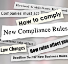 Compliance, how rules affect you